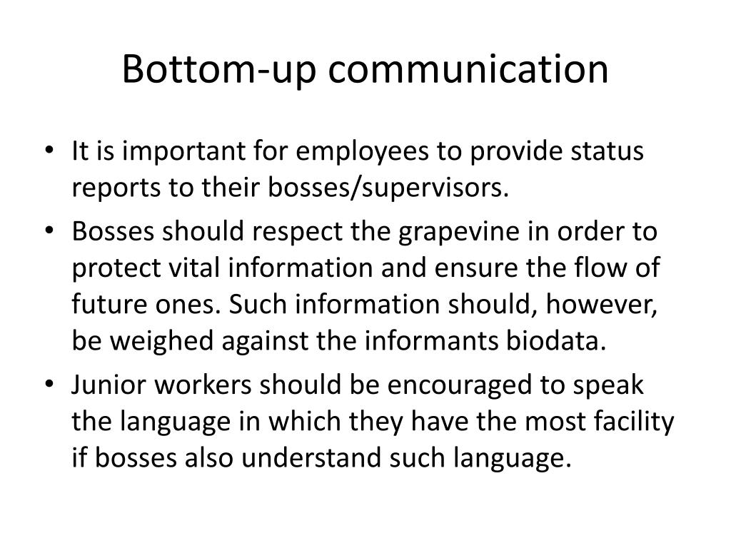 Bottom-up communication