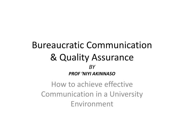 Bureaucratic communication quality assurance by prof niyi akinnaso l.jpg