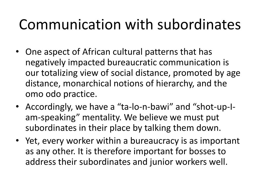 Communication with subordinates