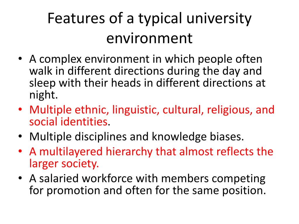 Features of a typical university environment