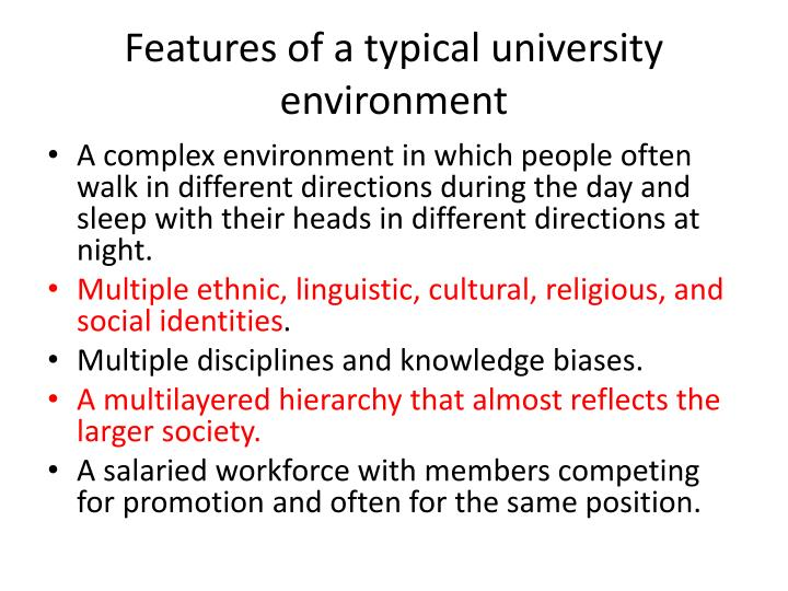 Features of a typical university environment l.jpg