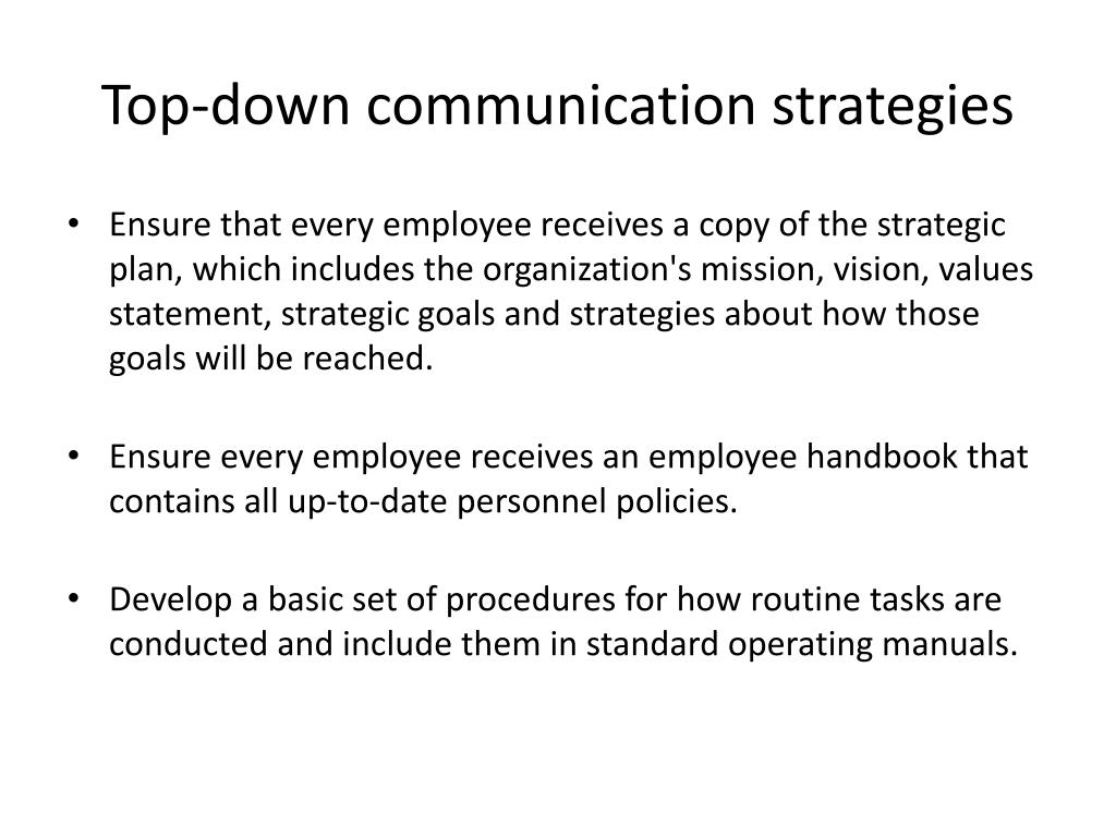 Top-down communication strategies