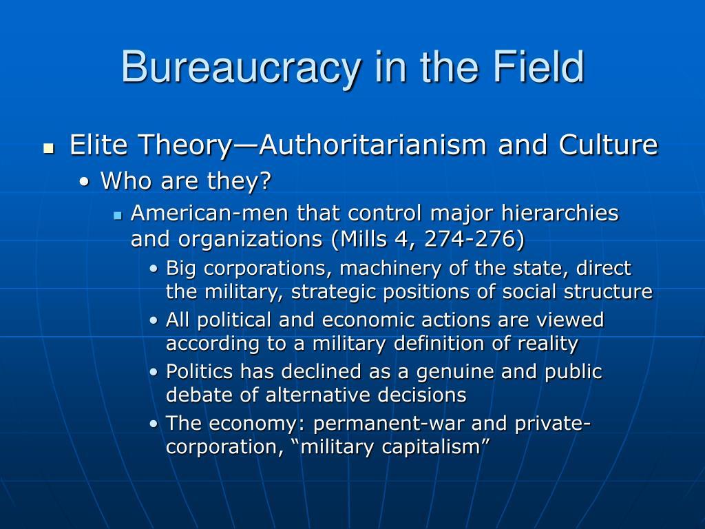 Bureaucracy in the Field