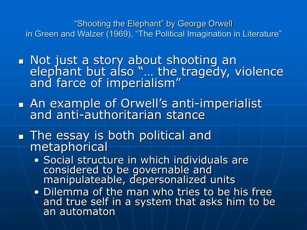 """Shooting the Elephant"" by George Orwell"