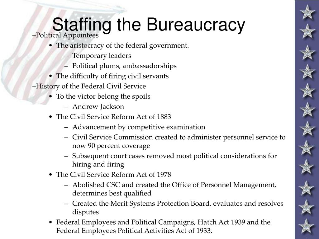 Staffing the Bureaucracy