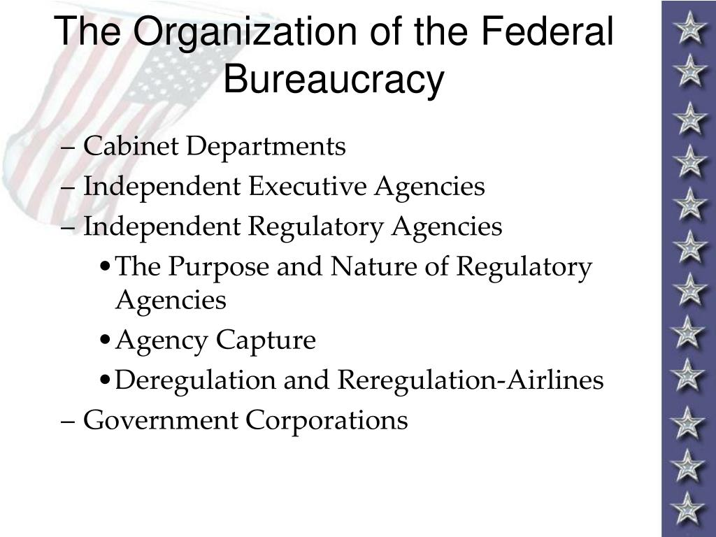 The Organization of the Federal Bureaucracy