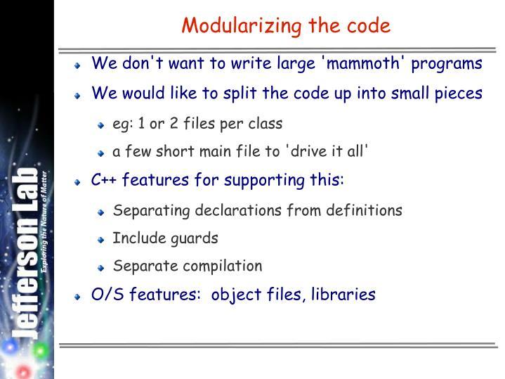 Modularizing the code
