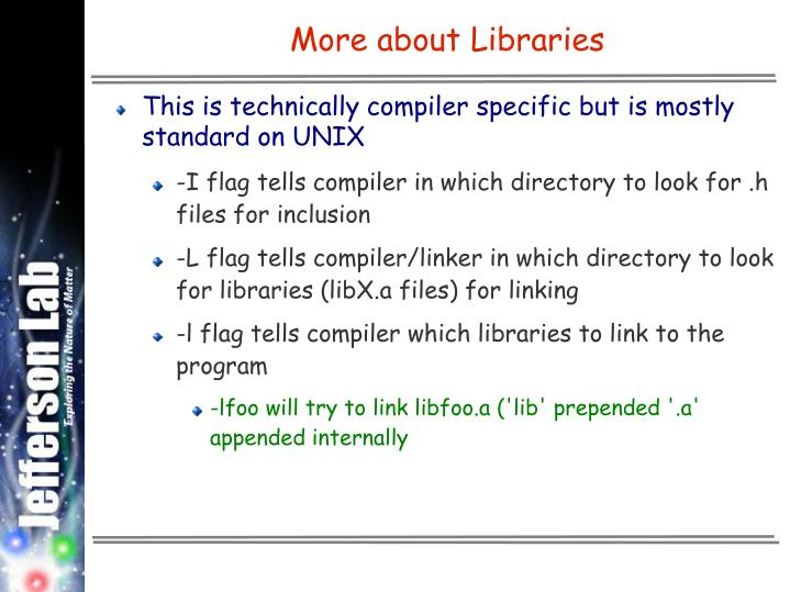 More about Libraries