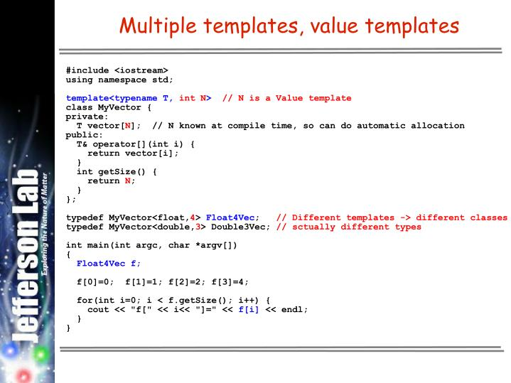 Multiple templates, value templates