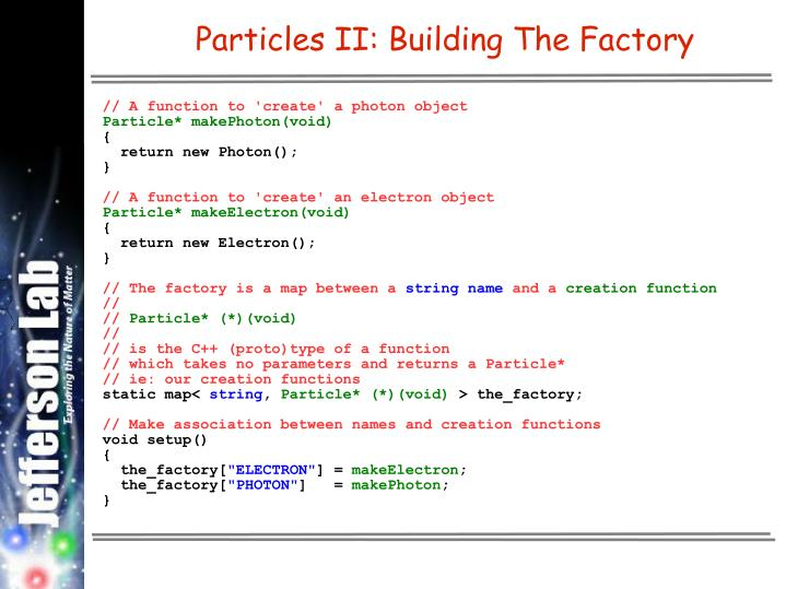 Particles II: Building The Factory