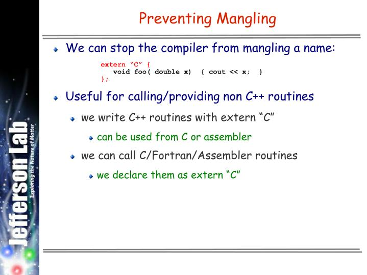 Preventing Mangling