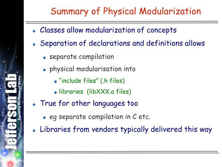 Summary of Physical Modularization