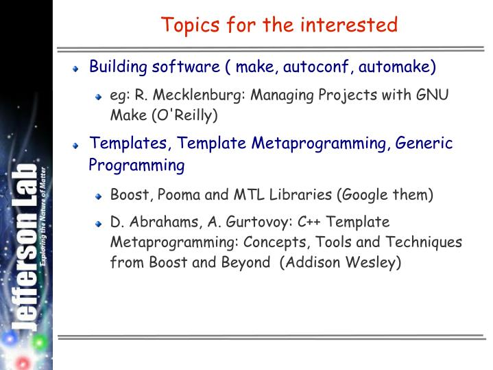 Topics for the interested