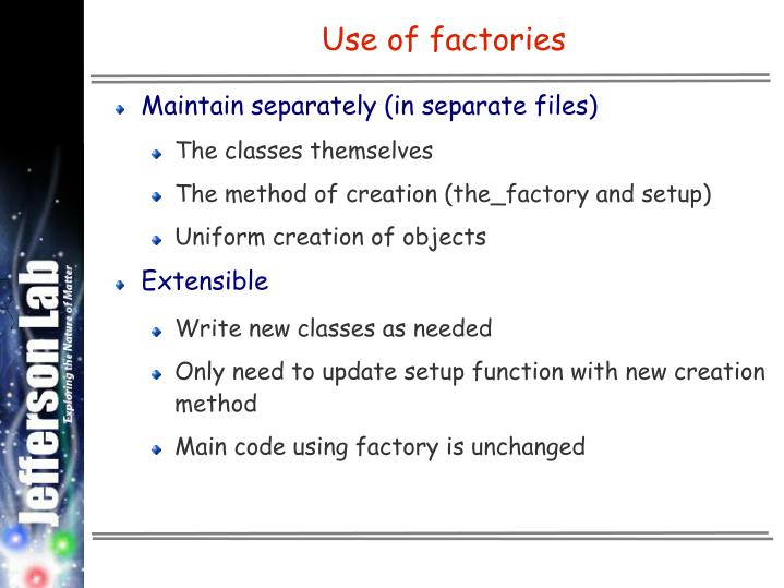 Use of factories