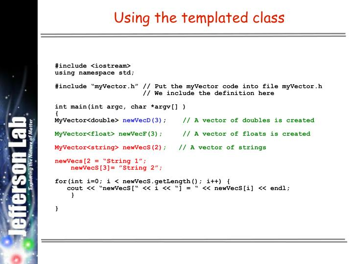 Using the templated class