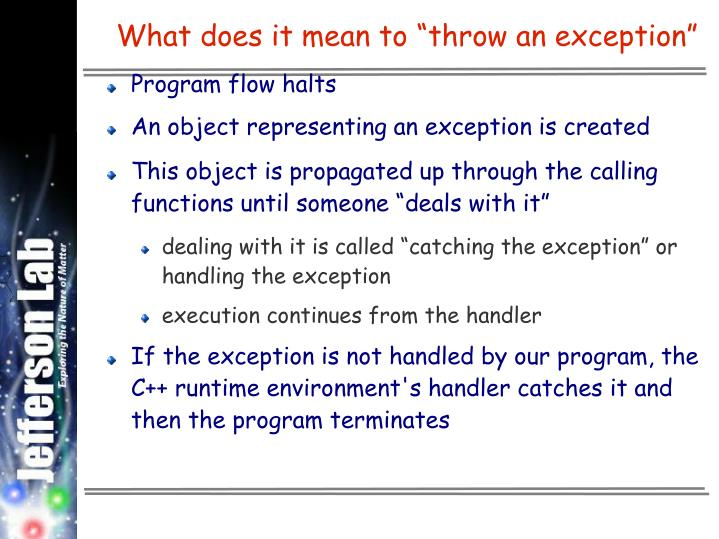 "What does it mean to ""throw an exception"""