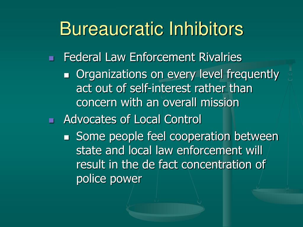 Bureaucratic Inhibitors