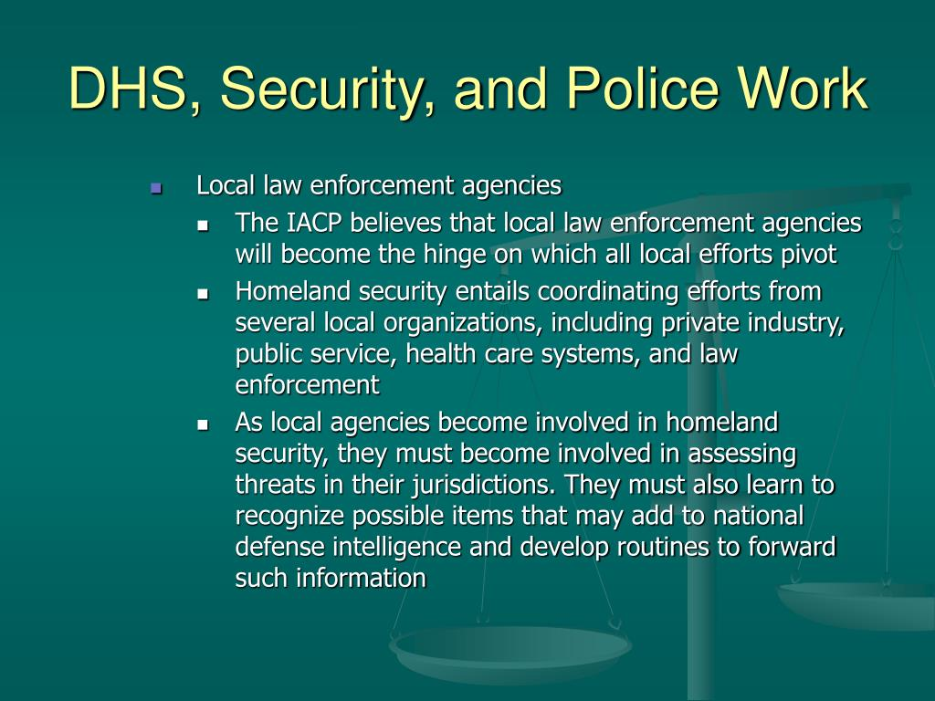 DHS, Security, and Police Work