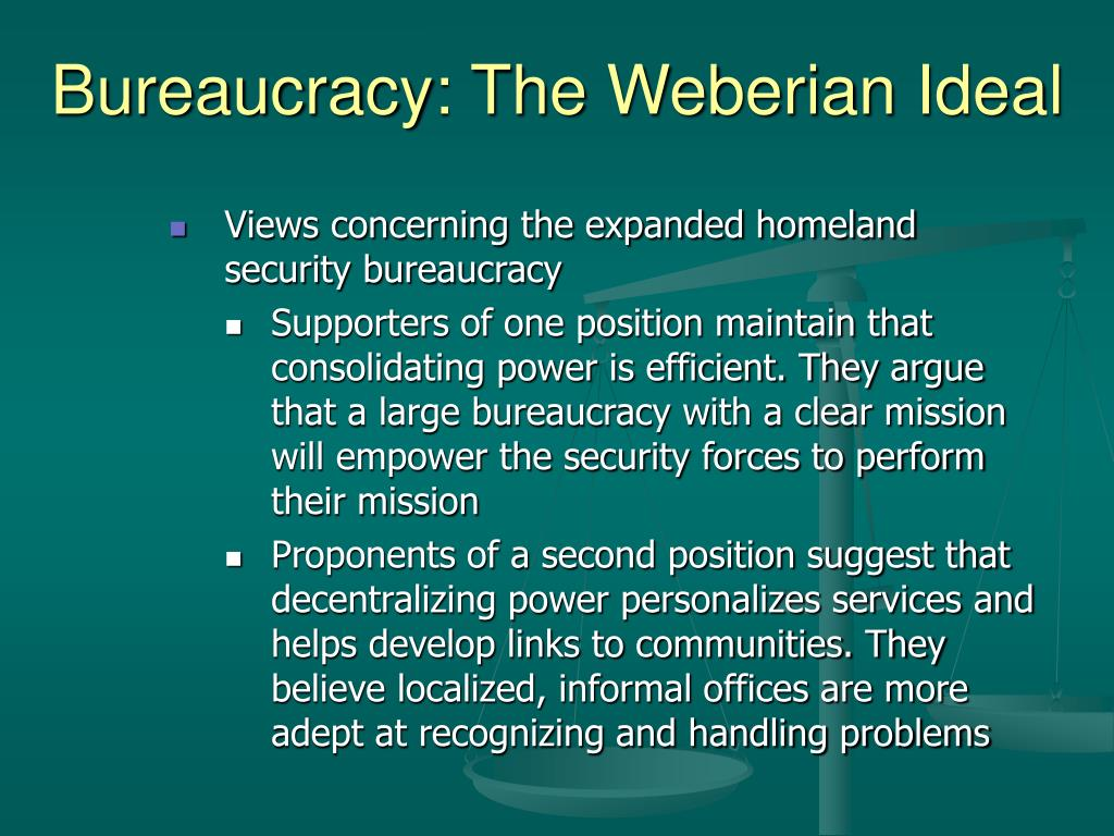 Bureaucracy: The Weberian Ideal