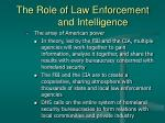 the role of law enforcement and intelligence11