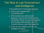 the role of law enforcement and intelligence9