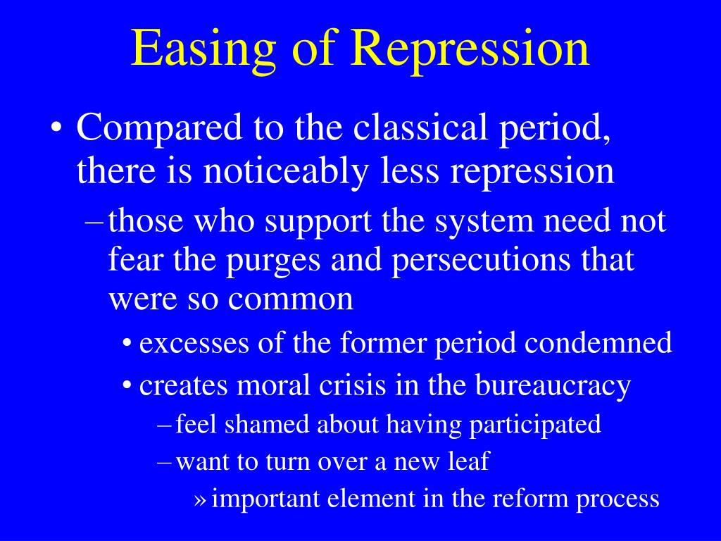 Easing of Repression