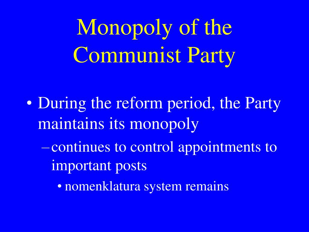 Monopoly of the Communist Party