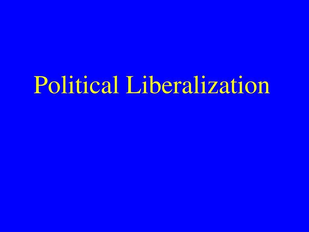 Political Liberalization