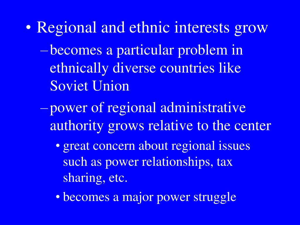 Regional and ethnic interests grow