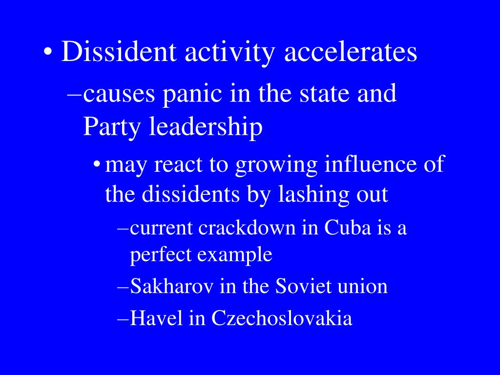 Dissident activity accelerates