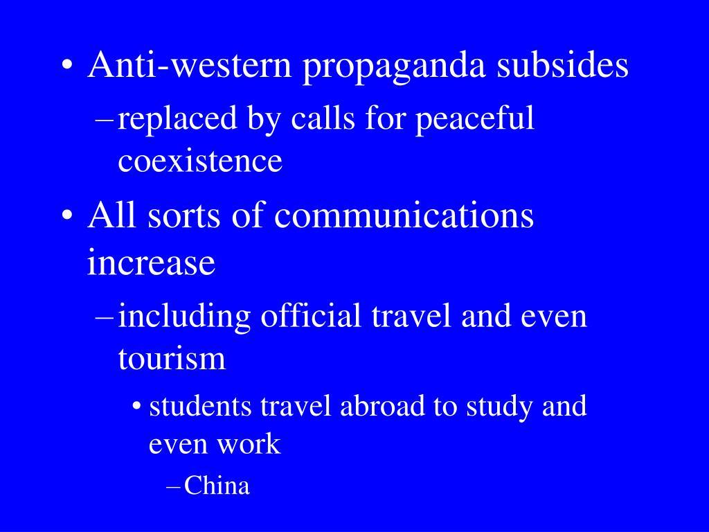 Anti-western propaganda subsides