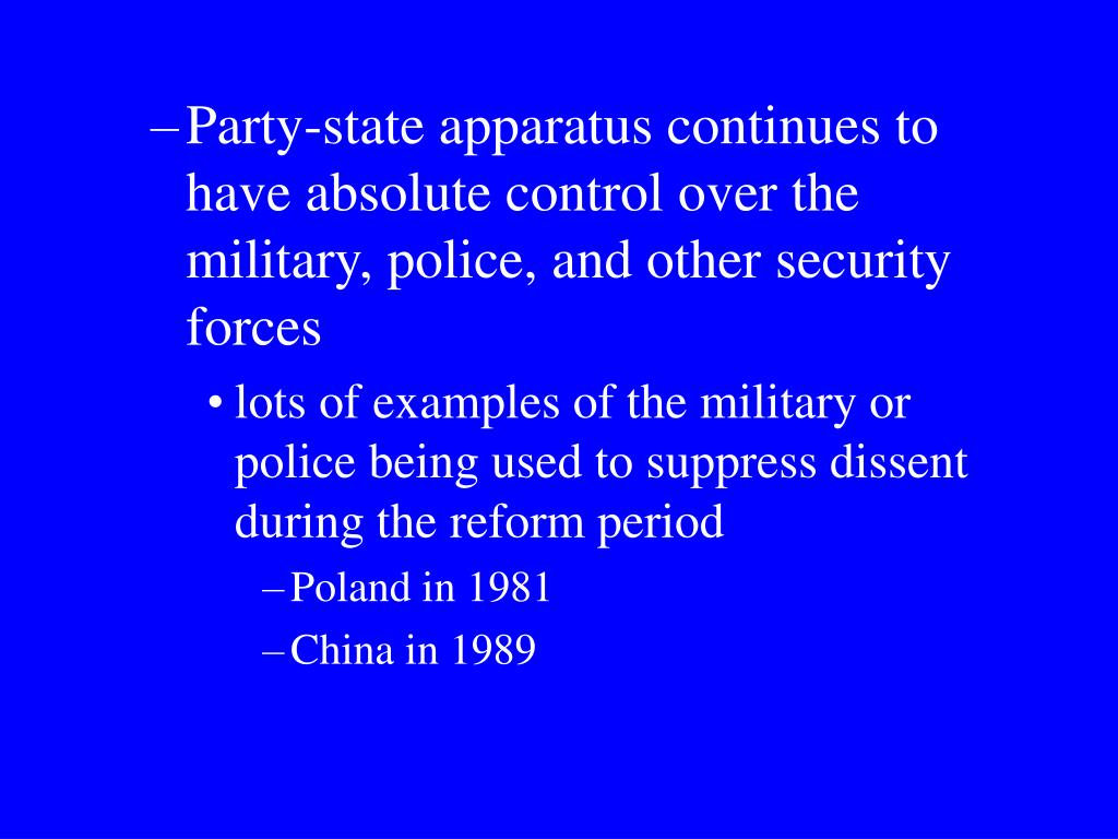 Party-state apparatus continues to have absolute control over the military, police, and other security forces