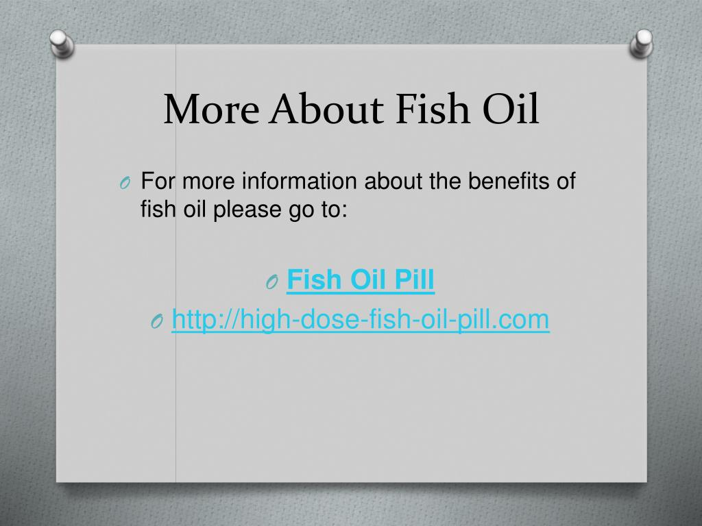 More About Fish Oil