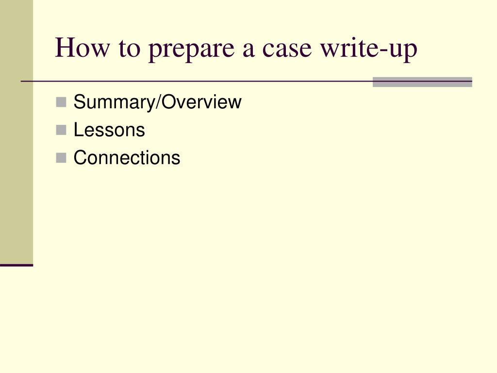 How to prepare a case write-up