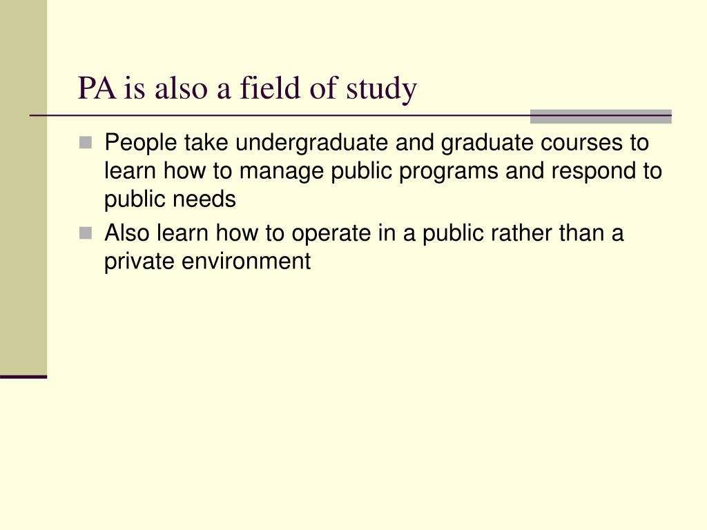 PA is also a field of study