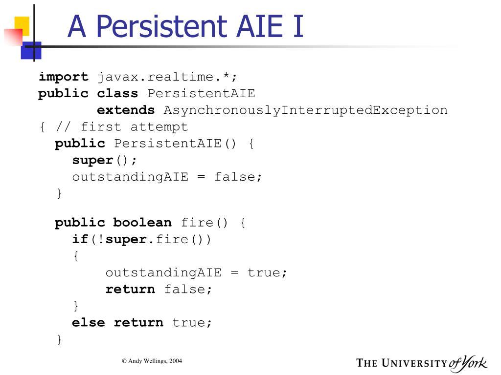 A Persistent AIE I