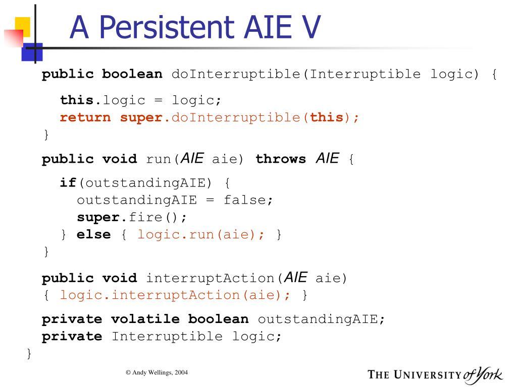 A Persistent AIE V