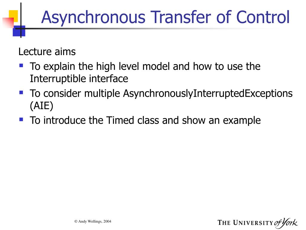Asynchronous Transfer of Control