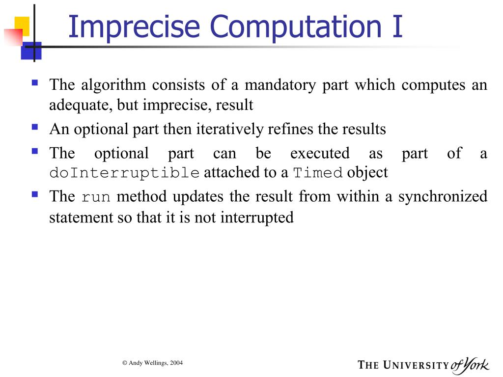 Imprecise Computation I