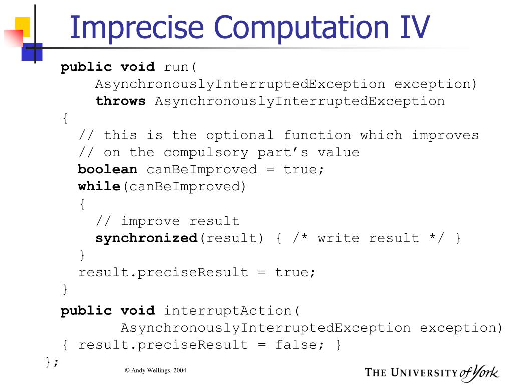 Imprecise Computation IV