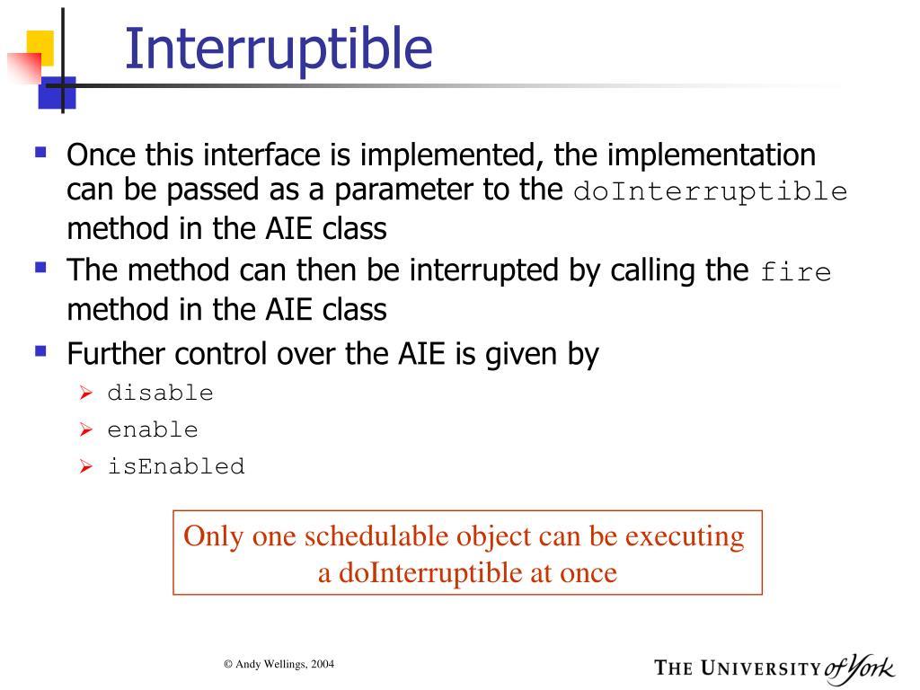 Interruptible