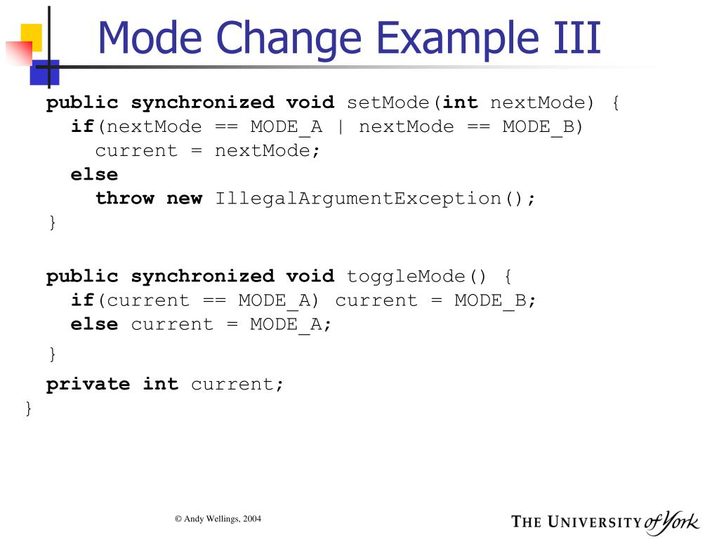 Mode Change Example III