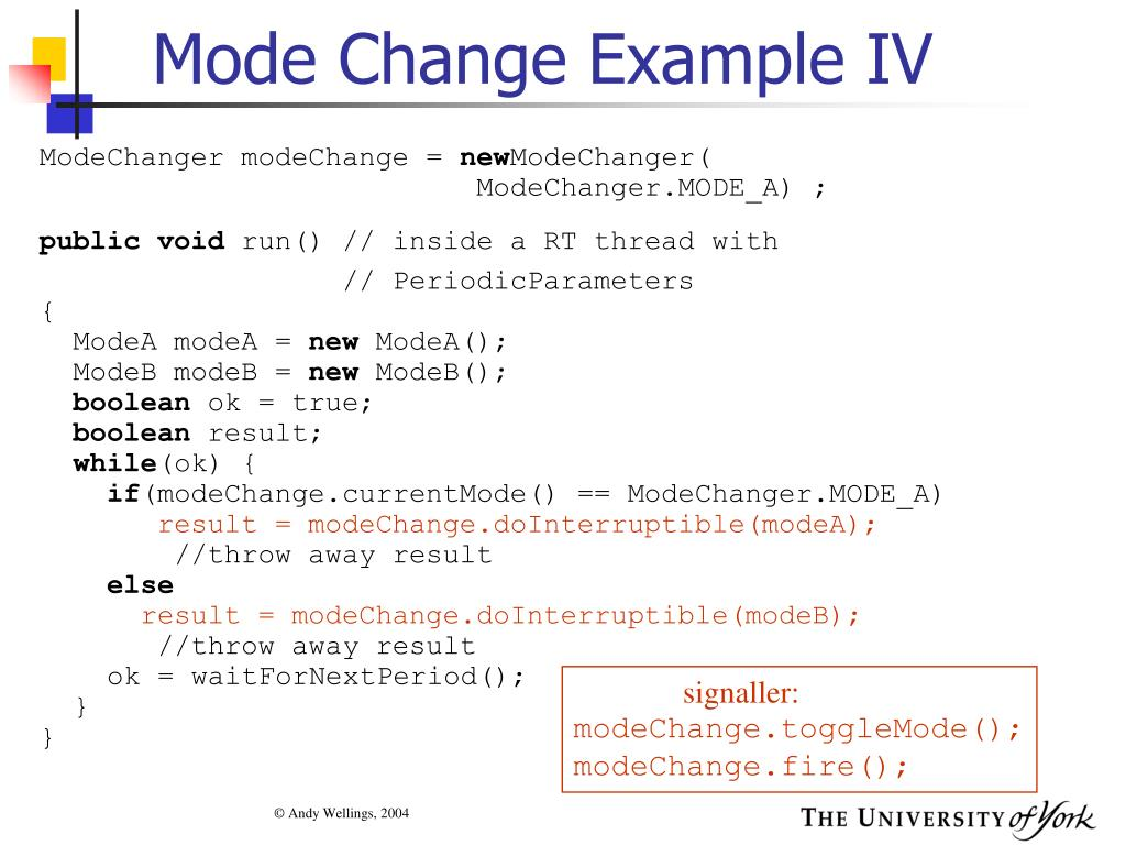 Mode Change Example IV
