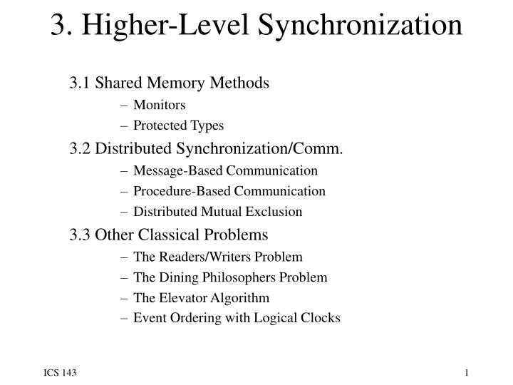 3 higher level synchronization
