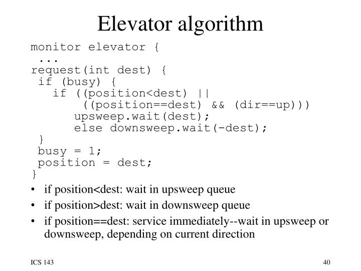 Elevator algorithm