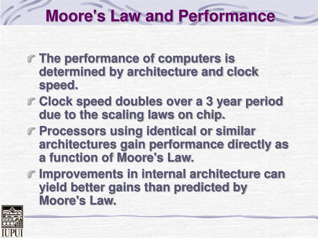Moore's Law and Performance