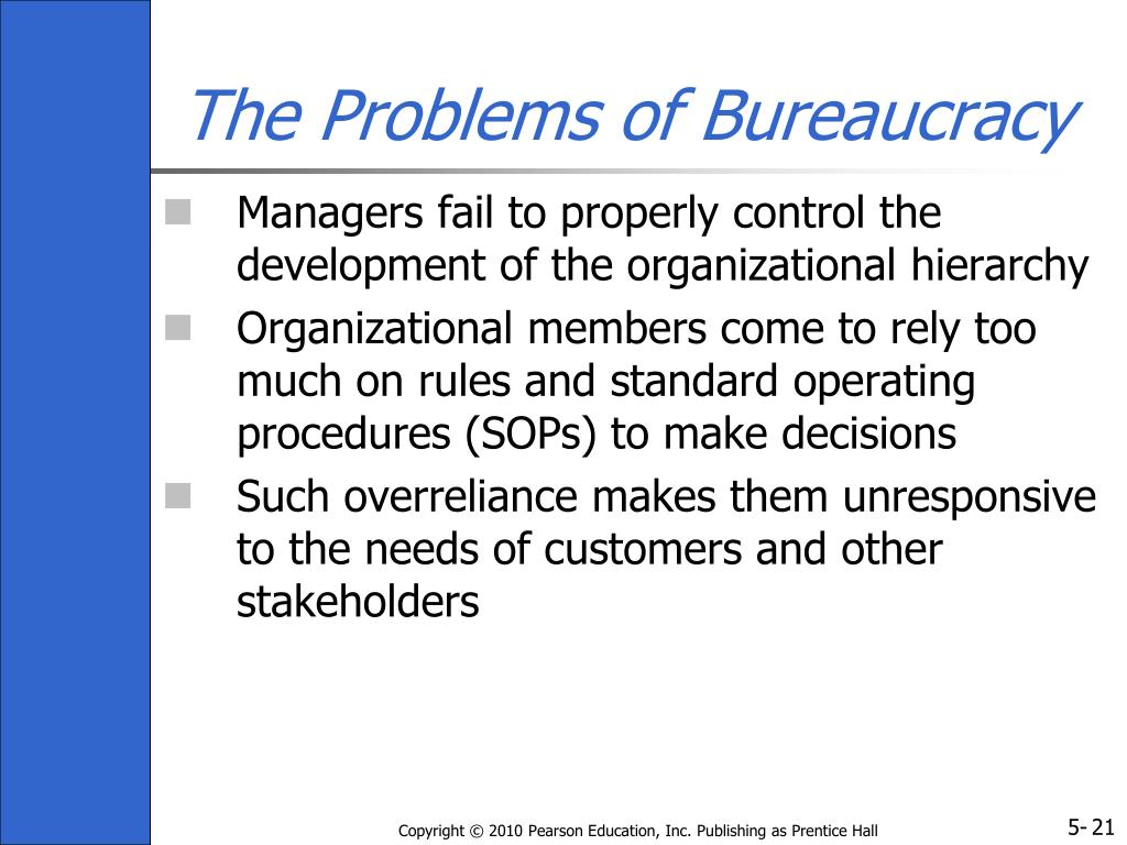 The Problems of Bureaucracy