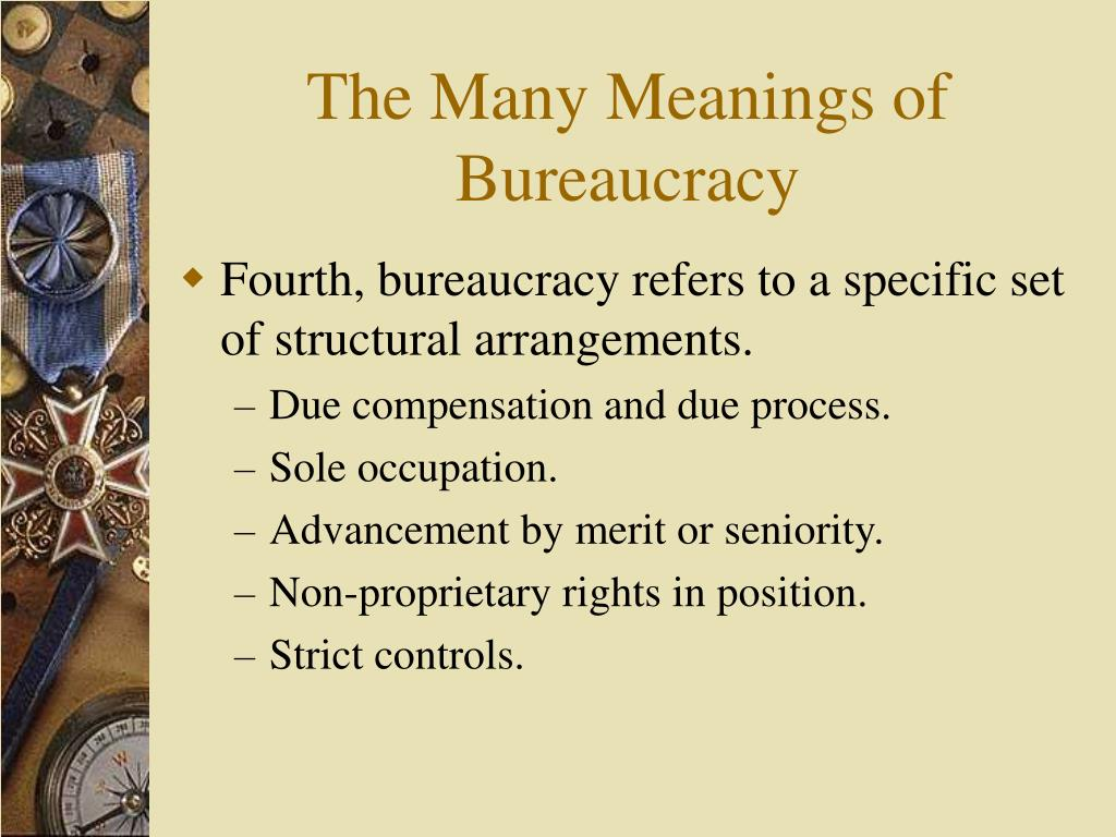 The Many Meanings of Bureaucracy