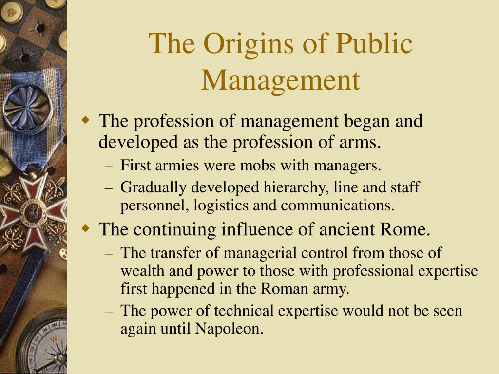 The Origins of Public Management