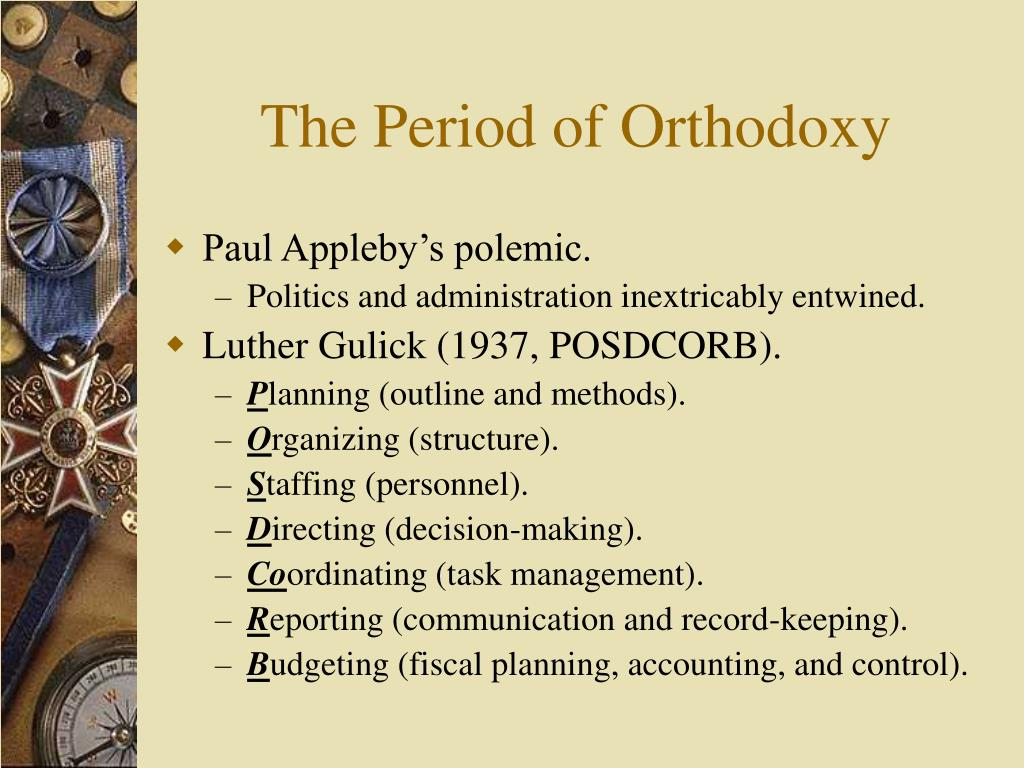 The Period of Orthodoxy